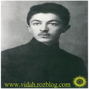 Sadegh Hedayat - was Iran's foremost modern writer of prose fiction and short stories